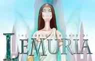 Игровые аппараты The Forgotten Land Of Lemuria