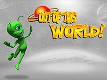 Out Of This World: играть онлайн через Вулкан зеркало